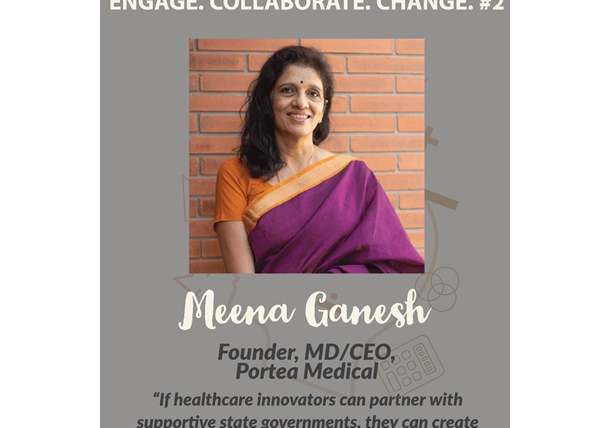 2 ENGAGE. COLLABORATE. CHANGE. : Emerging trends in healthcare sector in India: Meena Ganesh, Founder and CEO- Portea Medical
